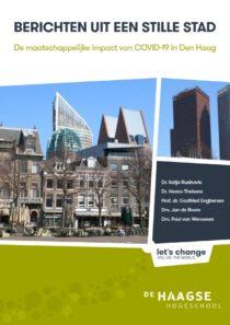 Berichten uit een stille stad: de maatschappelijke impact van COVID-19 in Den Haag onderzocht