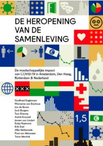 De heropening van de samenleving – De maatschappelijke impact van COVID-19 in Amsterdam, Den Haag, Rotterdam & Nederland