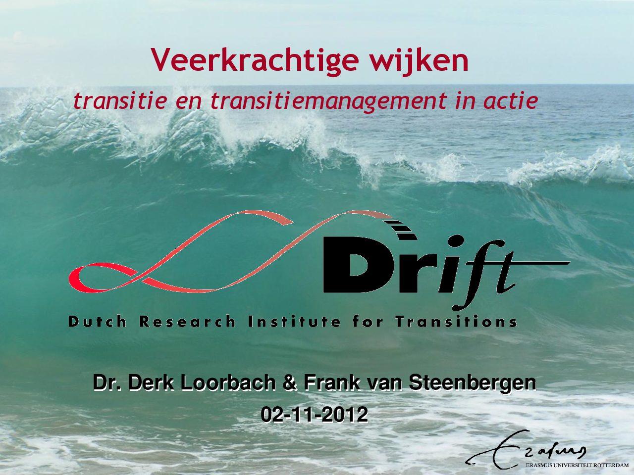 Veerkrachtige wijken: transitie en transitiemanagement in actie