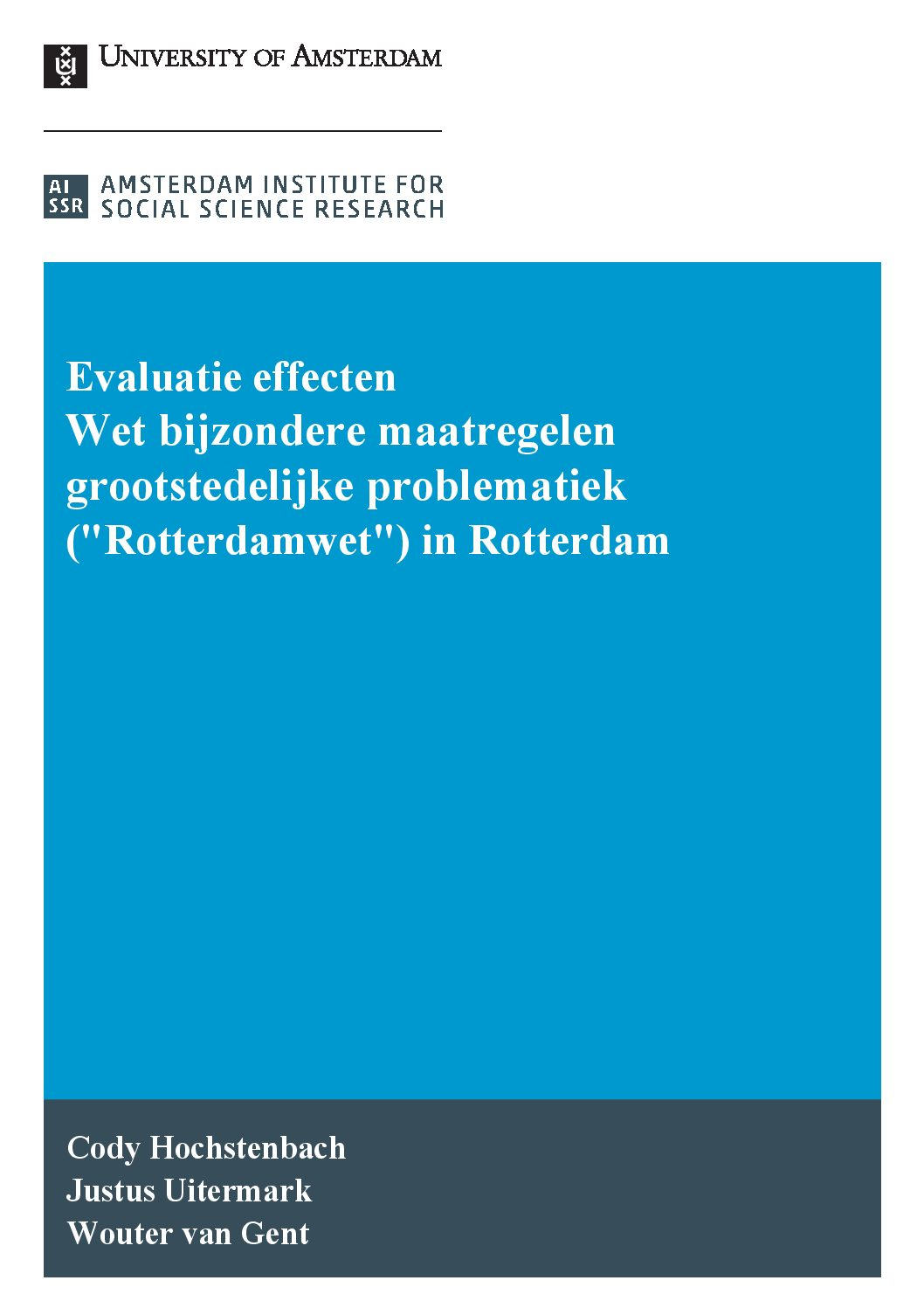 Evaluatie 'Rotterdamwet': leefbaarheid niet aantoonbaar verbeterd