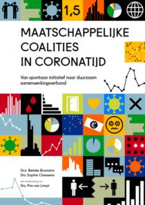 Maatschappelijke Coalities in Coronatijd:  van spontaan initiatief naar duurzaam samenwerkingsverband