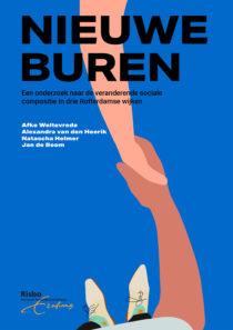 Nieuwe buren: Een onderzoek naar de veranderende sociale compositie in drie Rotterdamse wijken