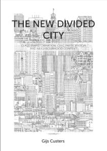 Rotterdam heeft een groeiende middenklasse en veel burgerparticipatie in armere wijken